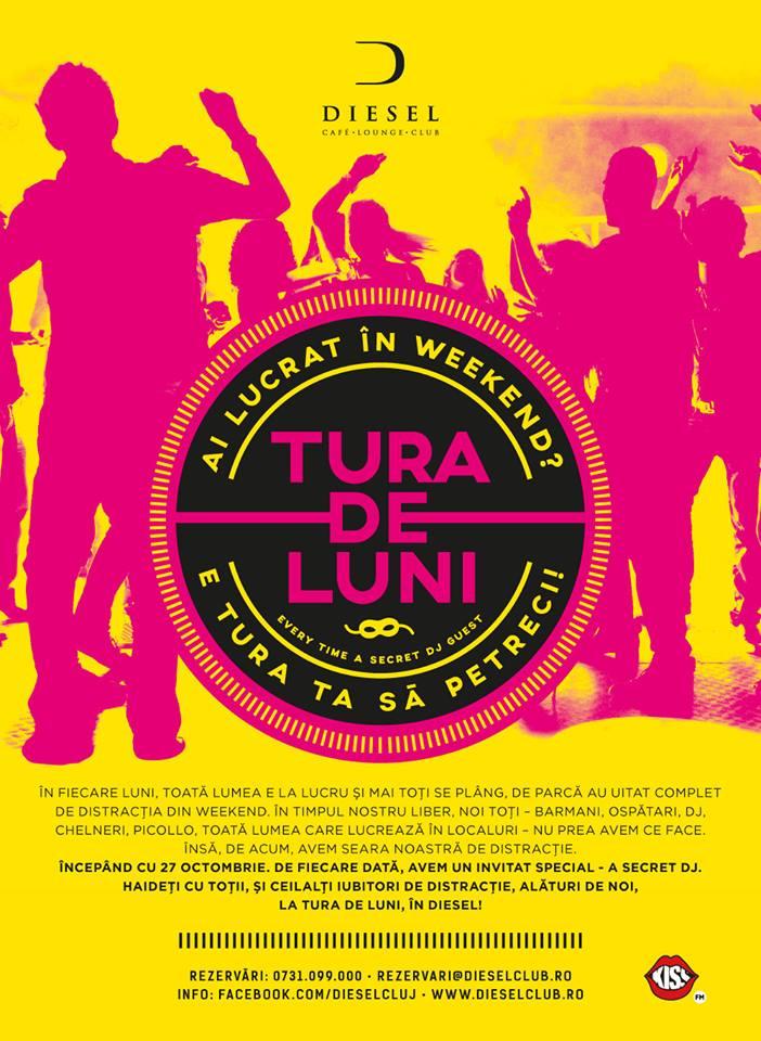 Tura de Luni @ Diesel Club
