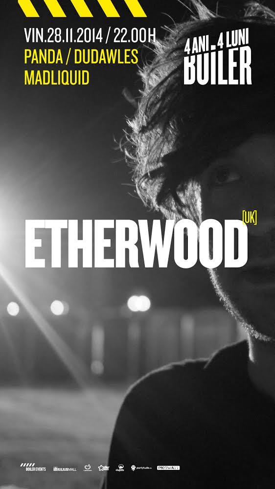 Etherwood @ Boiler Club