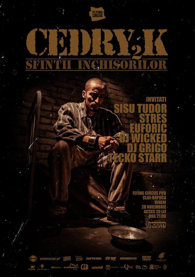 Cedry2k – Sfintii Inchisorilor @ Flying Circus Pub