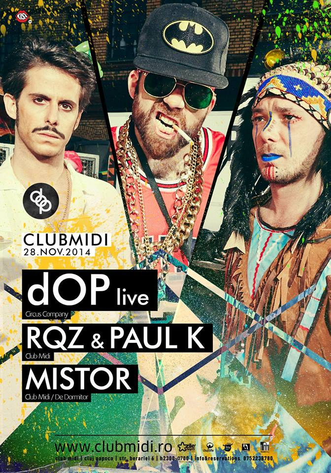 dOP/ Mistor/ Paul K & RQZ @ Club Midi