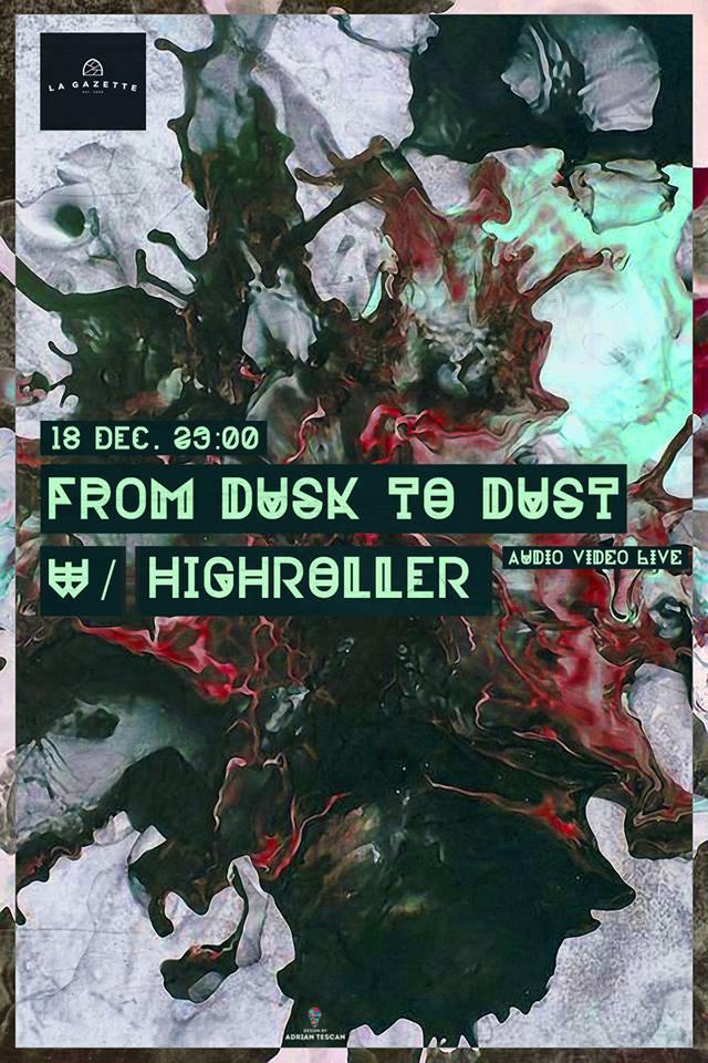 From Dusk to Dust @ La Gazette