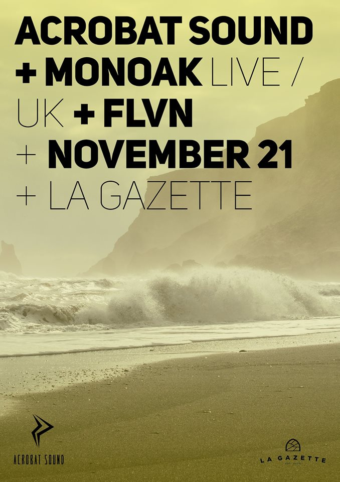 Monoak @ La Gazette