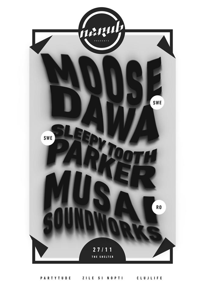Nerub presents: Moose Dawa @ The Shelter