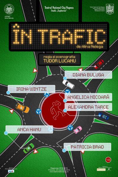 "In Trafic @ Teatrul ""Lucian Blaga"""