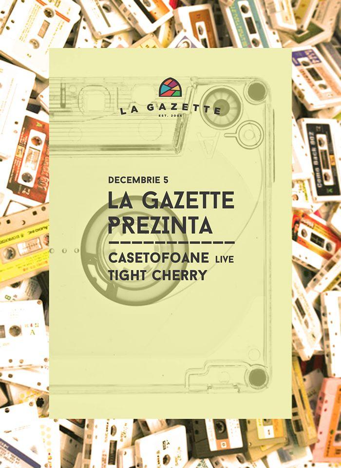 Casetofoane @ La Gazette