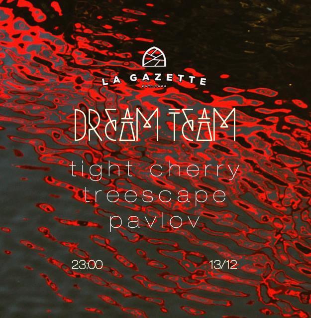 Dream Team @ La Gazette
