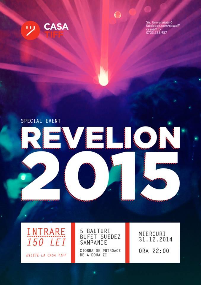 Revelion 2015 @ Casa TIFF