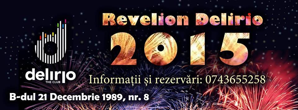 Revelion 2015 @ Club Delirio