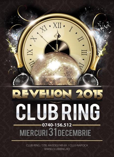 Revelion 2015 @ Club Ring