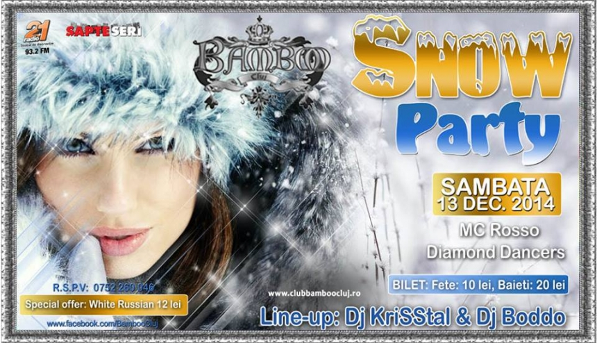 Snow Party @ Club Bamboo