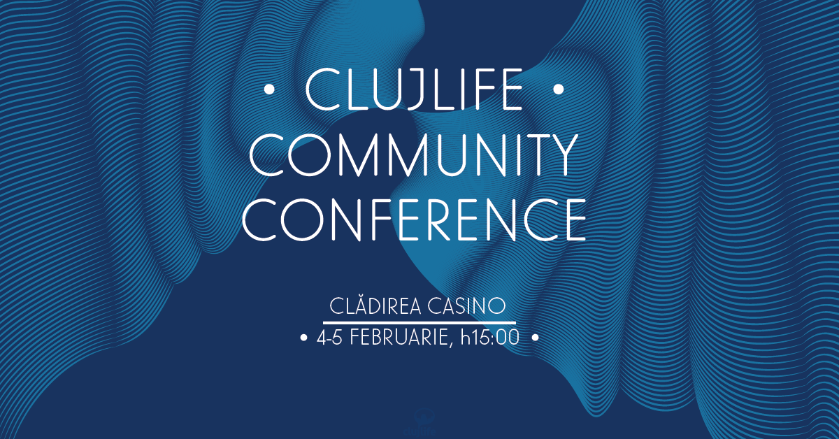 ClujLife Community Conference #3