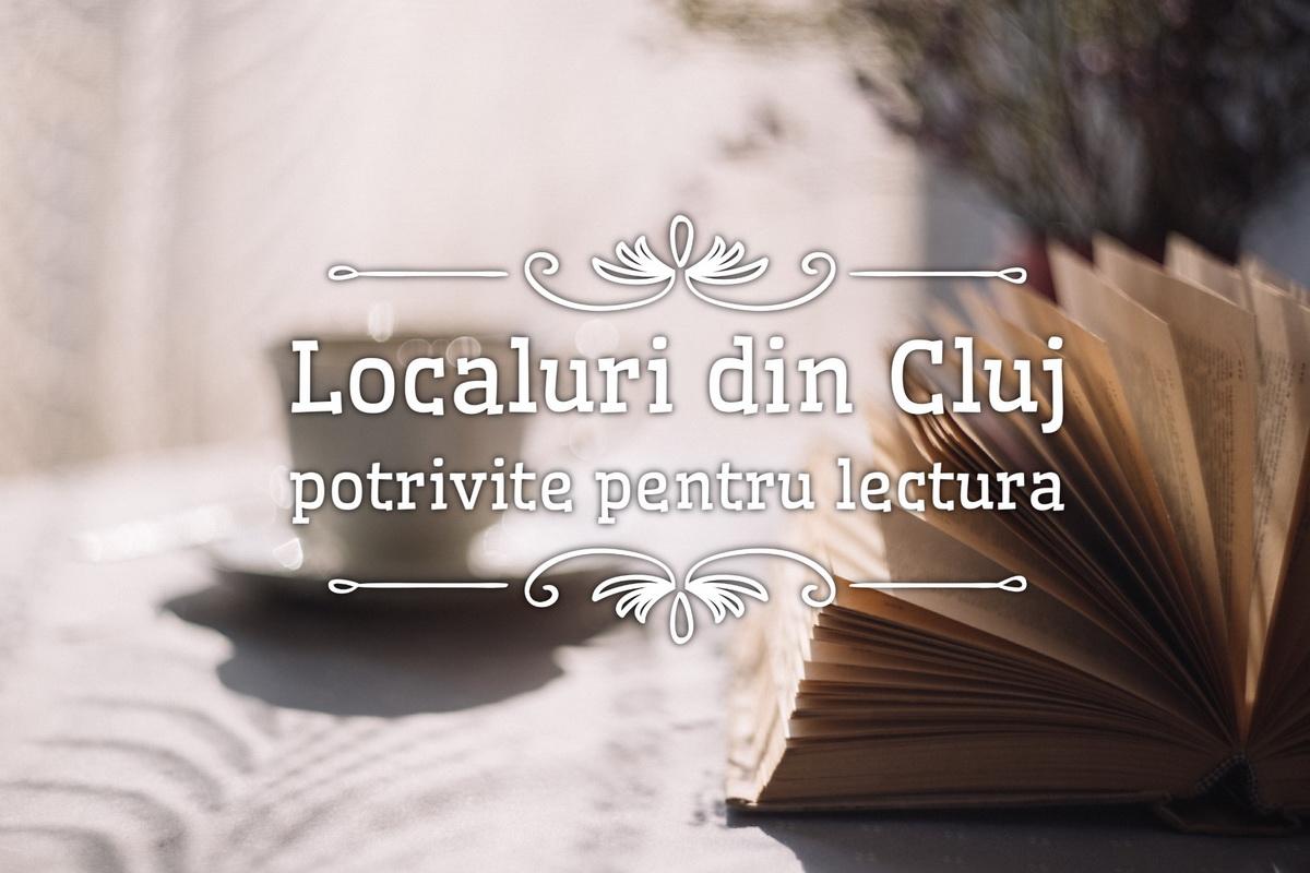 5 localuri din Cluj unde te poți bucura liniștit de lectura unei cărți