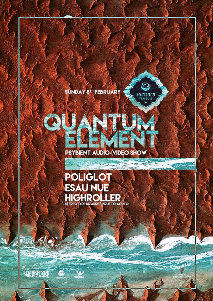 Quantum Element @ Samsara Teahouse