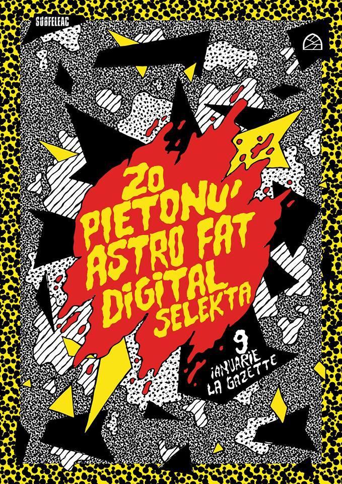 ZO & Pietonu / Astro Fat / Digital Selekta