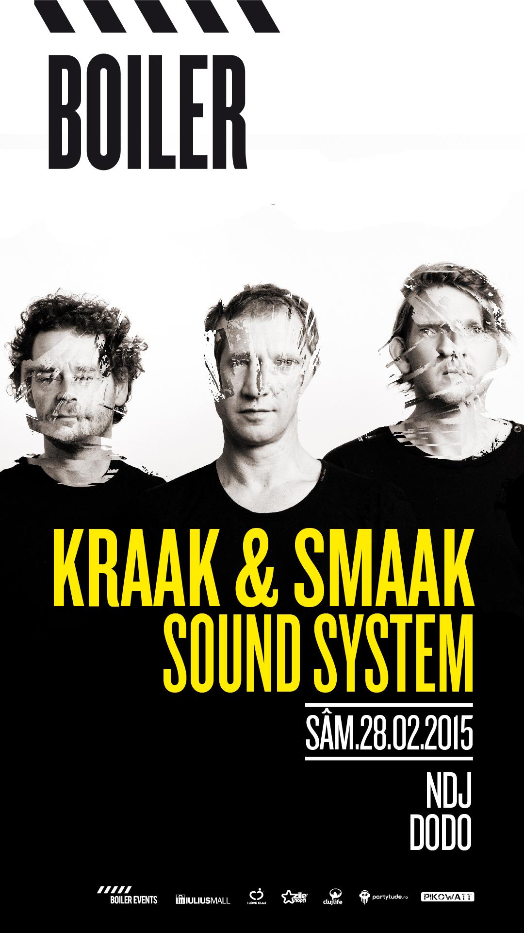 Kraak & Smaak Sound System @ Boiler Club