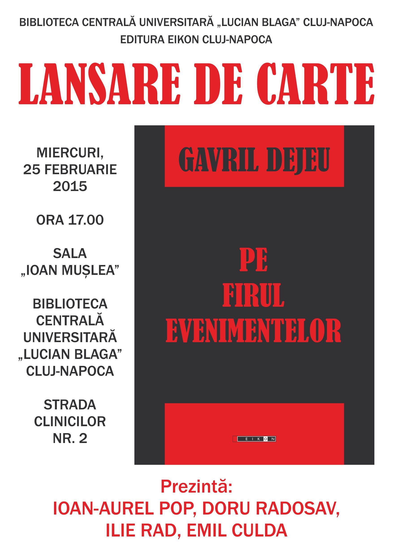 Pe firul evenimentelor de Gavril Dejeu