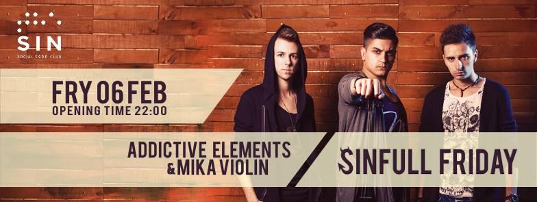 Addictive Elements @ The Sin – Social Code Club