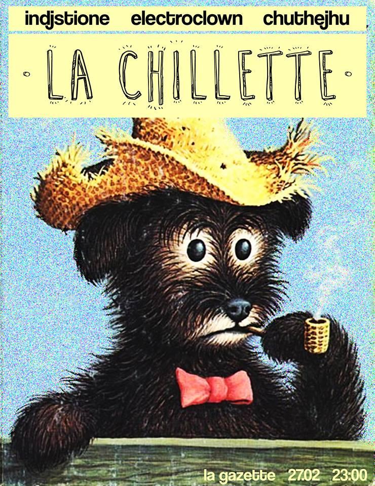 La Chillette @ La Gazette