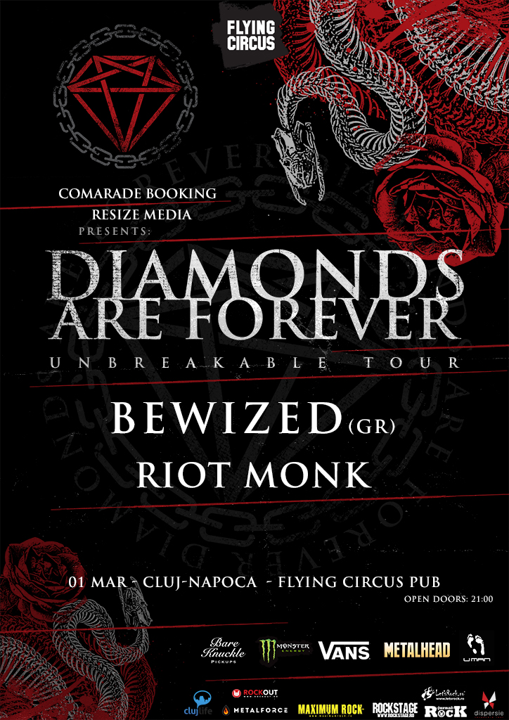 Diamonds are Forever / Bewized / Riot Monk