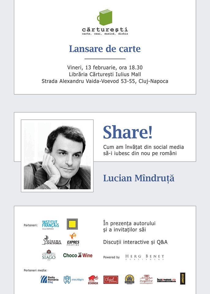 """Lucian Mîndruță lansează """"Share!"""" la Cărtureşti"""