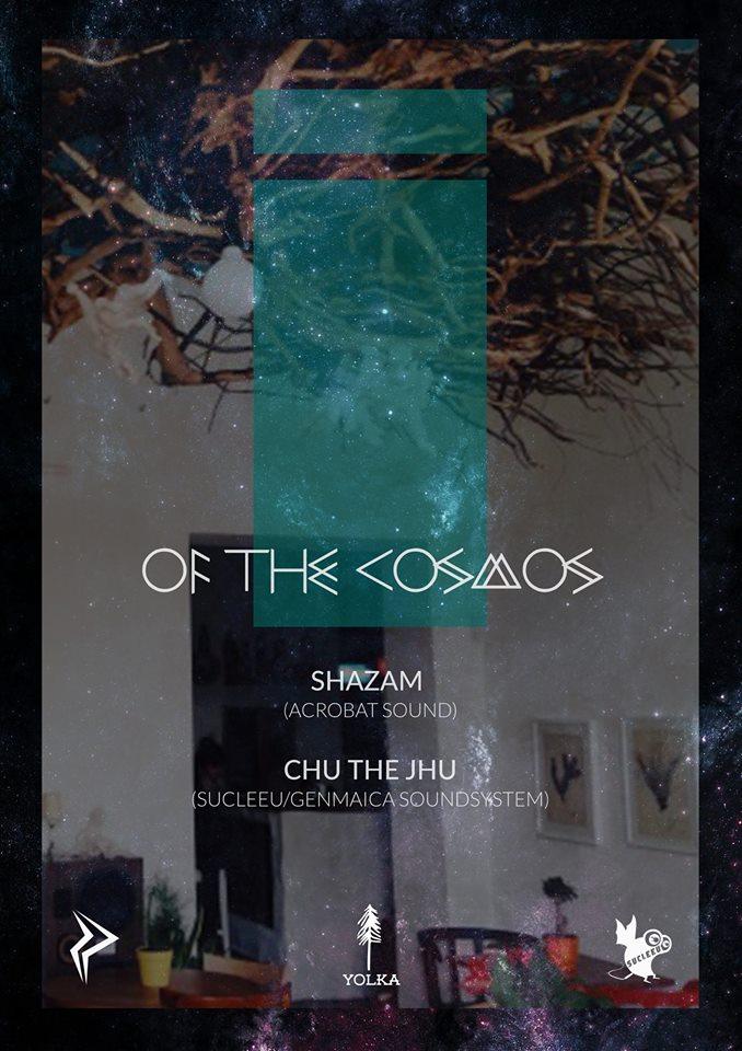 Of the Cosmos @ Yolka