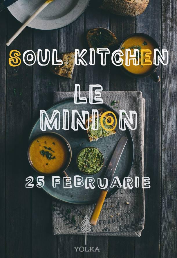 Le Minion's Soul Kitchen @ Yolka