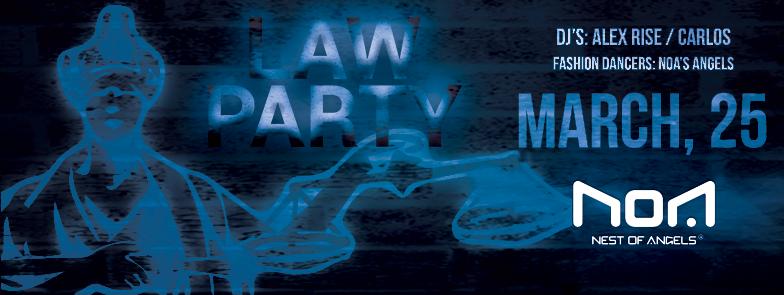 Law Party @ Club NOA