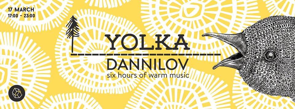 Dannilov @ Yolka
