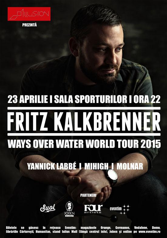 Fritz Kalkbrenner @ Sala Sporturilor