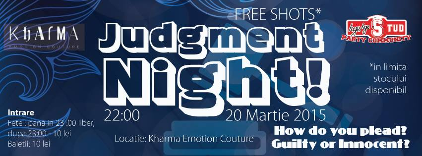 Judgement Night @ Kharma Emotion Couture