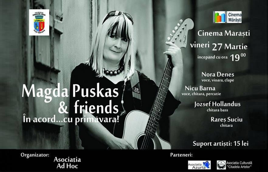 Magda Puskas & Friends @ Cinema Mărăşti