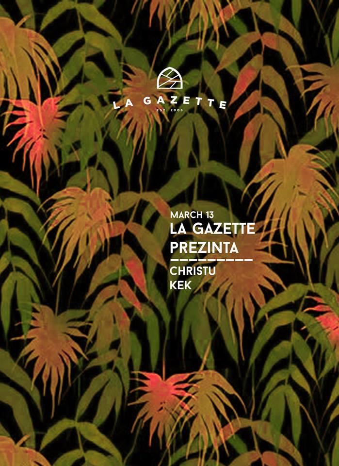 Christu / Kek @ La Gazette