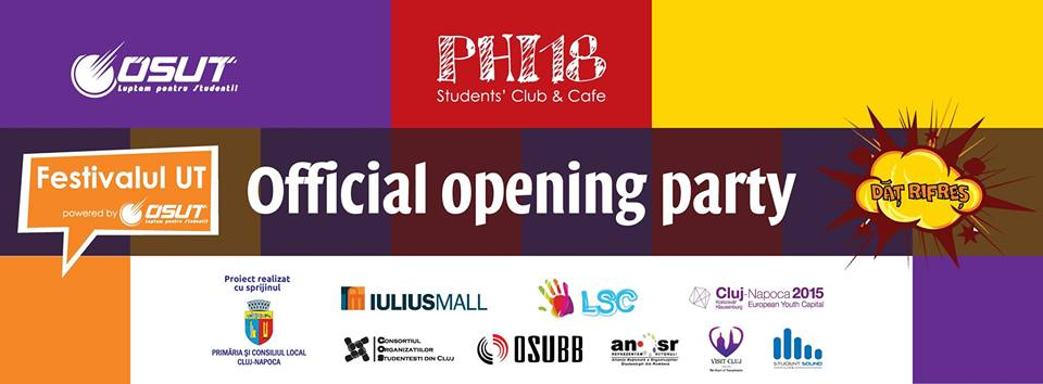 Deschiderea Oficialǎ a Festivalului UT @ Phi18
