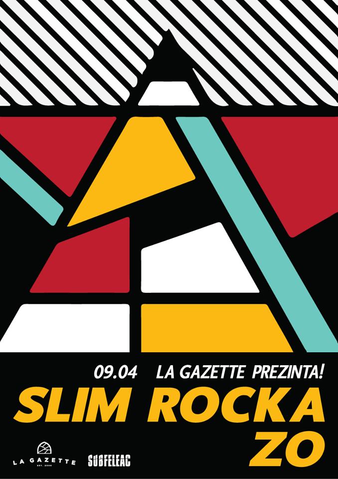 Slim Rocka / Zo @ La Gazette