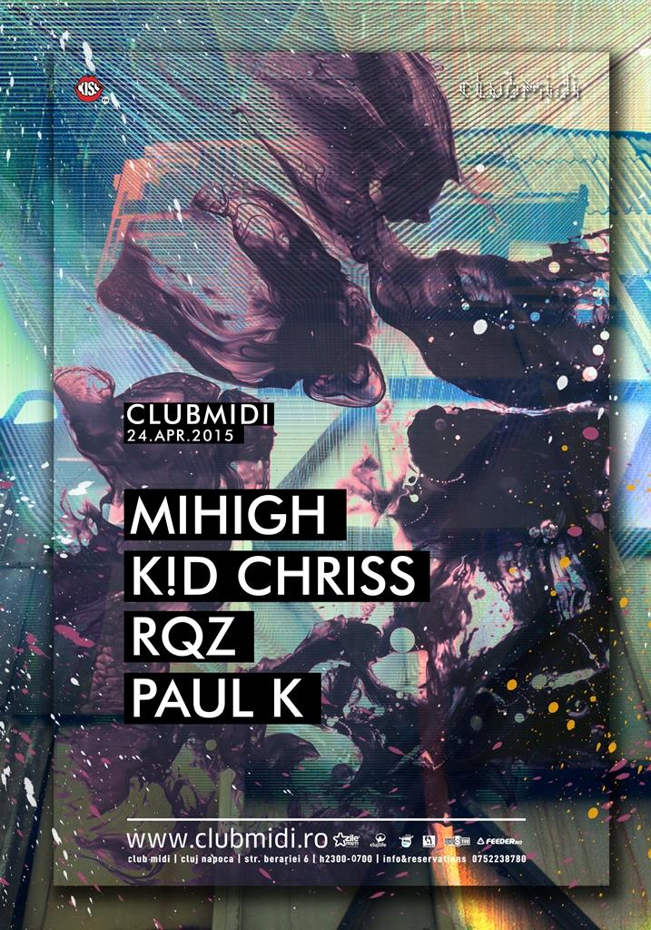 Mihigh / K!D Chriss / RQZ & Paul K