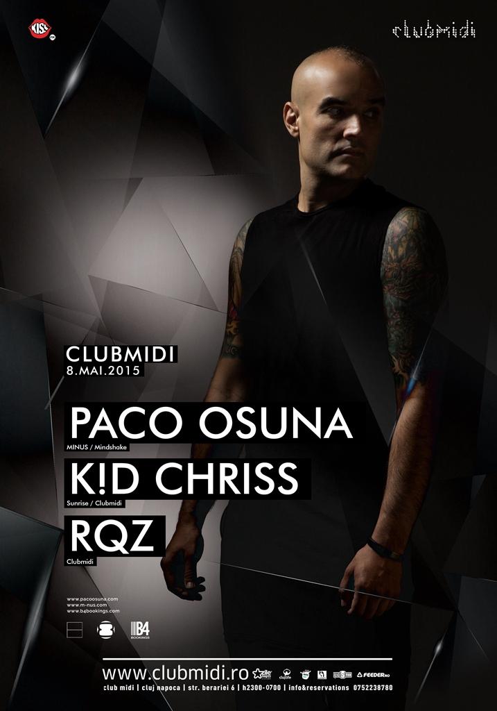 Paco Osuna / K!D Chriss / RQZ @ Club Midi