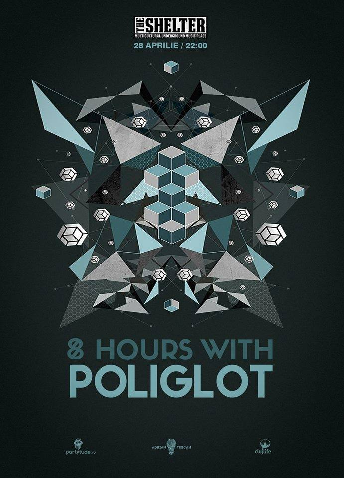 8 hours with Poliglot @ The Shelter