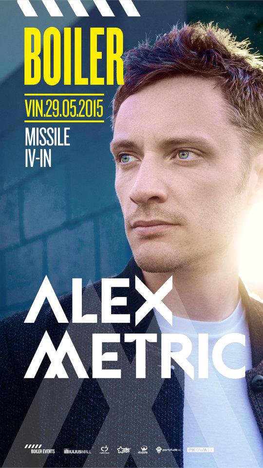 Alex Metric @ Boiler Club