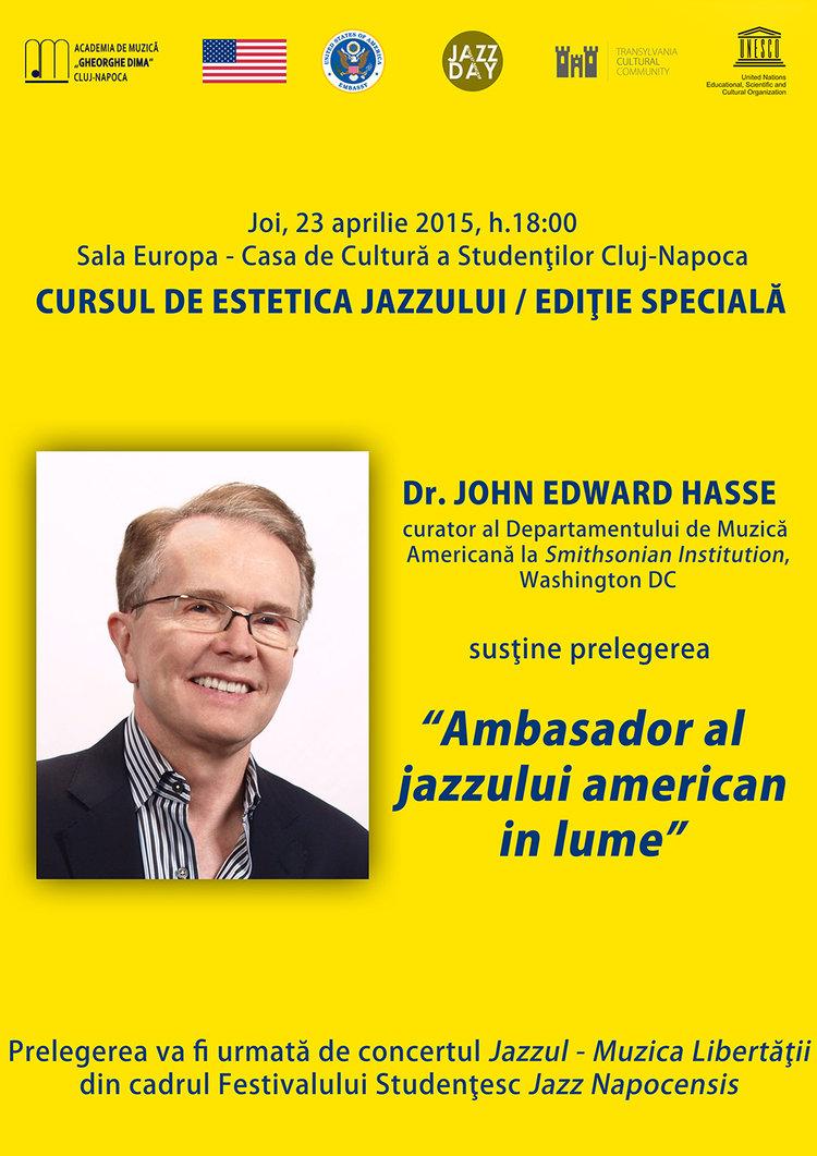 John Edward Hasse, invitat de onoare la Cluj