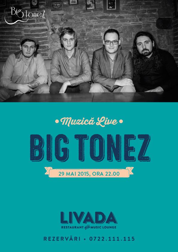 Big Tonez @ Livada – Restaurant cu Grădină