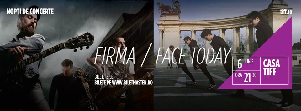 FIRMA și Face Today @ Casa TIFF