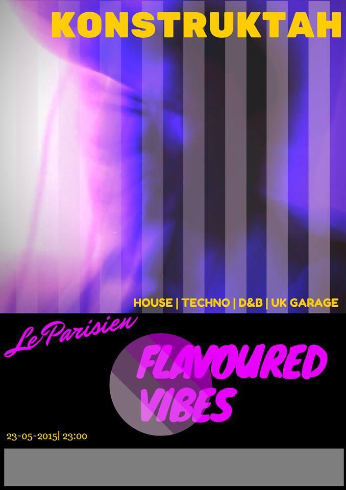 Flavoured Vibes @ Le Parisien
