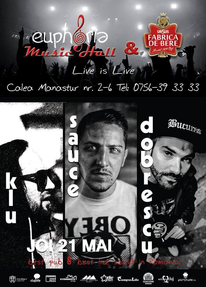K-Lu / Sauce / Dobrescu @ Euphoria Music Hall