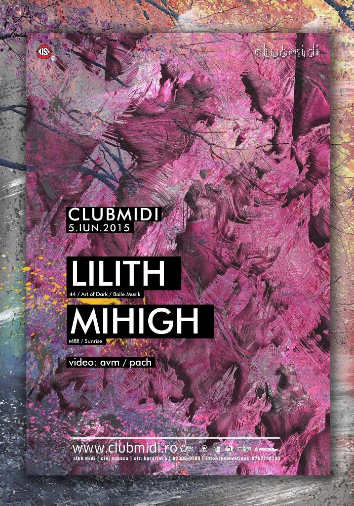 Lilith / Mihigh @ Club Midi