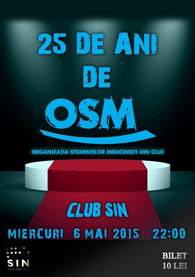 25 de ani de OSM @ SIN Social Club