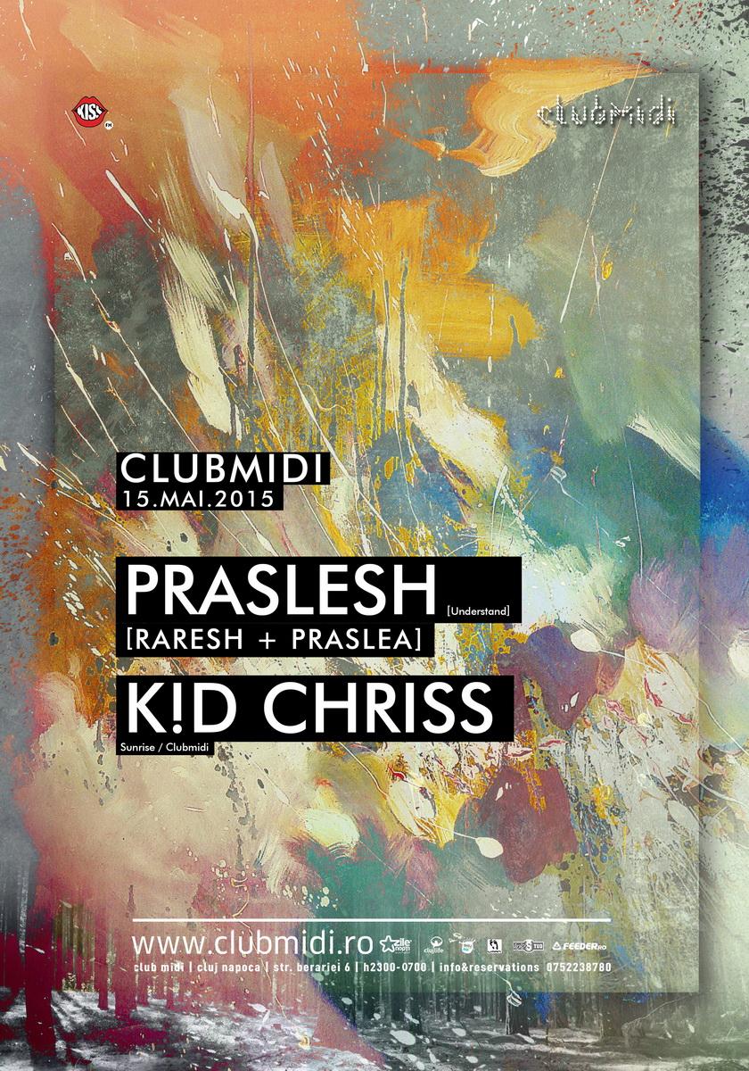 Praslesh [Raresh + Praslea] @ Club Midi