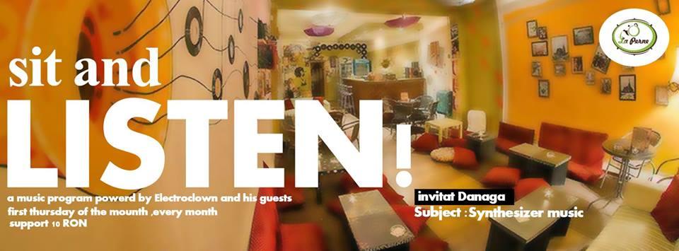 Sit and listen / invitat: Danaga @ La Perne