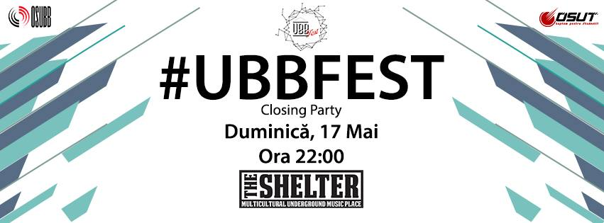 UBB Fest Closing Party @ The Shelter