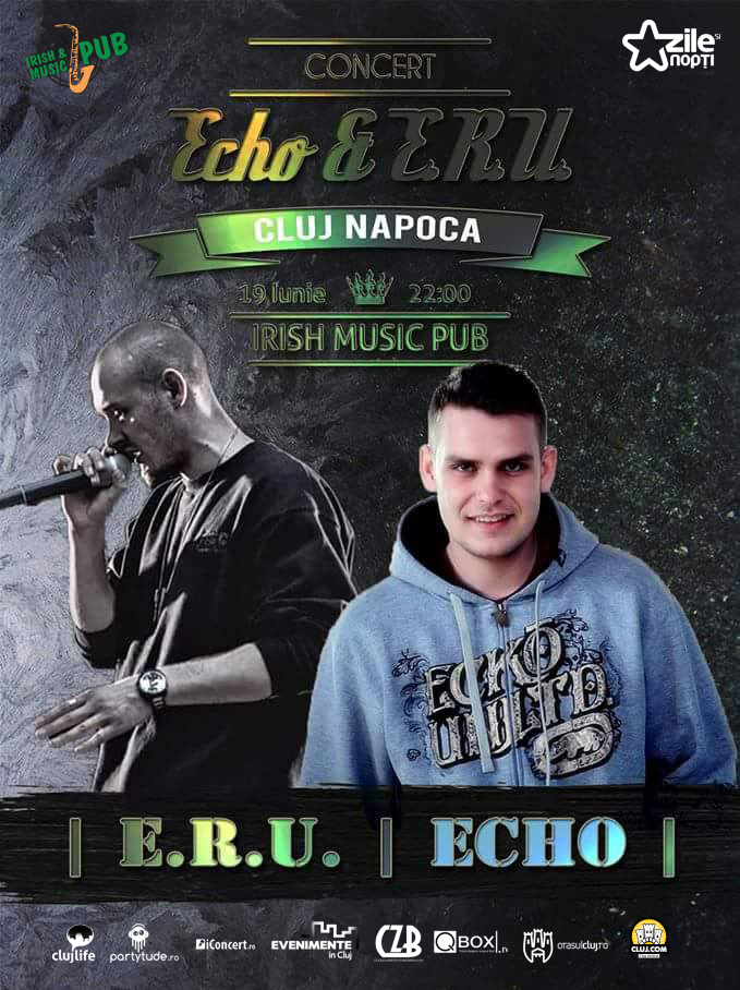 Concert ECHO & E.R.U @ Irish & Music Pub