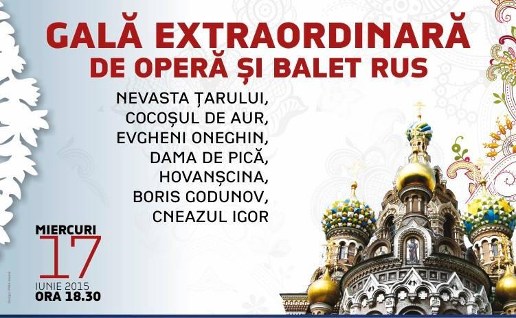 Gală extraordinară de operă și balet rus